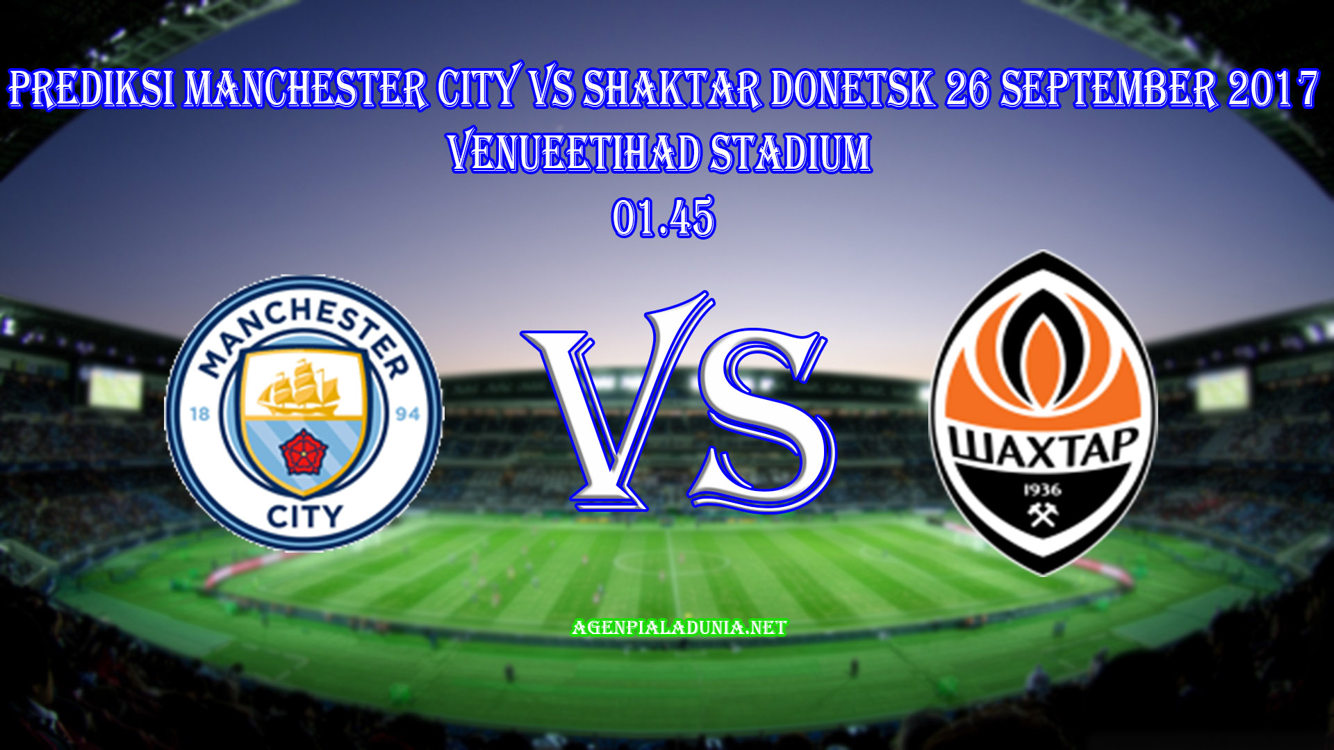 Prediksi Manchester City VS Shaktar Donetsk 26 September 2017