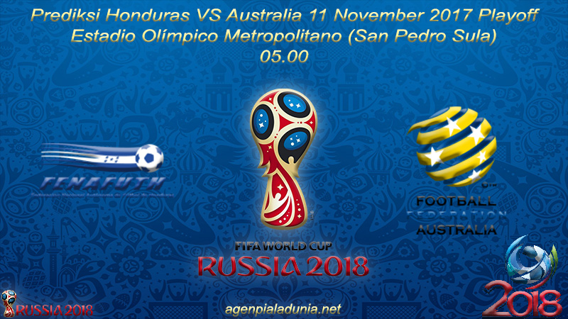 Prediksi Honduras VS Australia 11 November 2017 Playoff