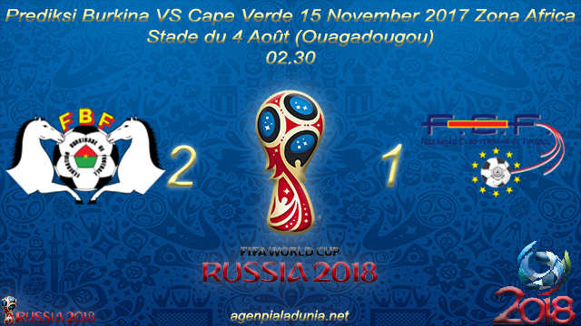 Prediksi Burkina VS Cape Verde 15 November 2017 Zona Africa